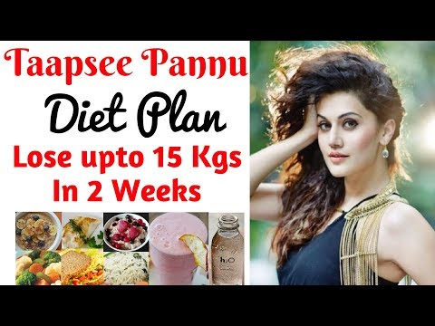 Taapsee Pannu Diet Plan For Weight Loss हिंदी में | How to Lose Weight Fast upto 10kgs | Celeb Diet