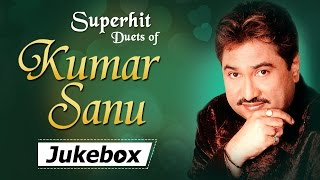 Best Of KUMAR SANU Duet Songs JUKEBOX {HD} - Evergreen Old Hindi Songs - 90
