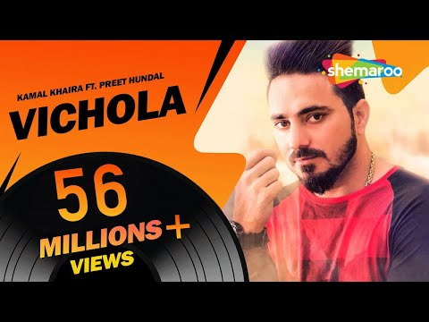 Vichola   Kamal Khaira ft. Preet Hundal   New punjabi Song 2016   Official HD