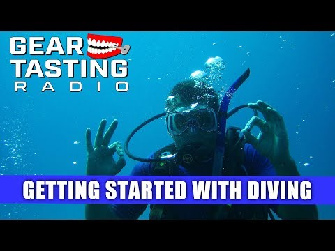 Getting Started with Diving - Gear Tasting Radio 58