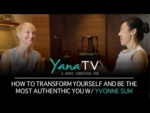 Become your best and most authentic self with Yvonne Sum