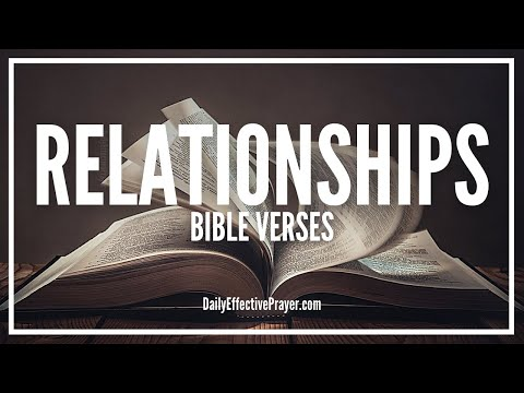 Bible Verses On Relationships - Scriptures For Relationships (Audio Bible)