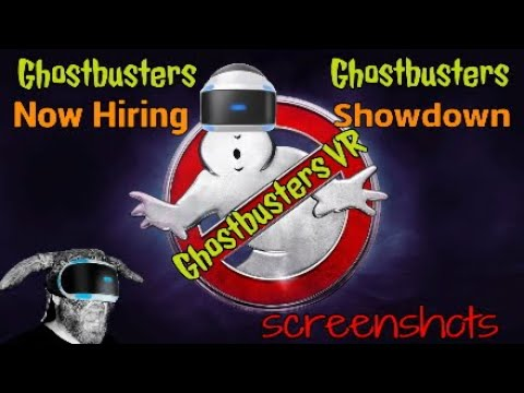 Ghostbusters VR Now Hiring and Showdown (screenshots)