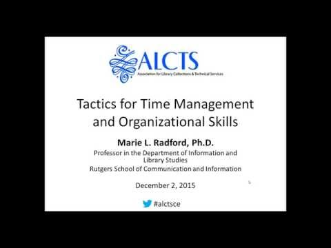 Tactics for Time Management and Organizational Skills