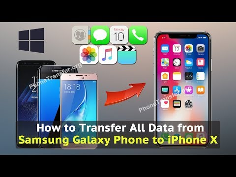 How to Transfer All Data from Samsung Galaxy Phone to iPhone X
