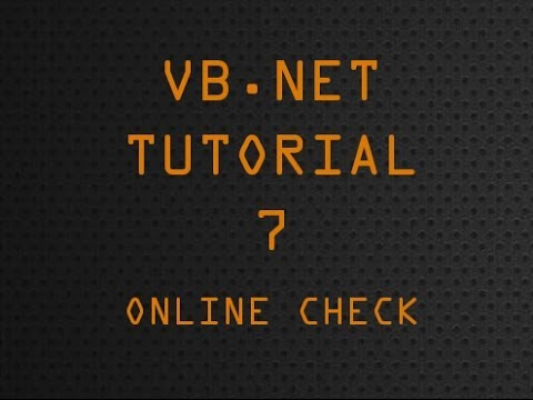 VB.Net Tutorial 7 - Online Check