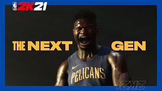 NBA 2K21: Zion Next-Gen Coming (Next Gen Cover Athlete)