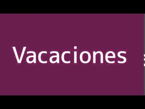 How to say Holidays in Spanish
