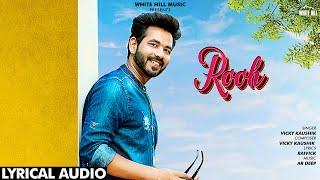Rooh (Lyrical Audio) | Vicky Kaushik | New Song 2019 | White Hill Music