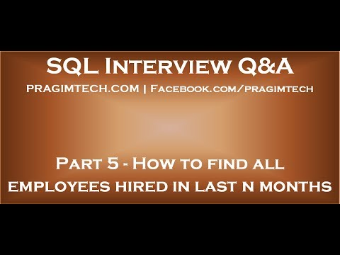 Part 5   SQL query to find employees hired in last n months