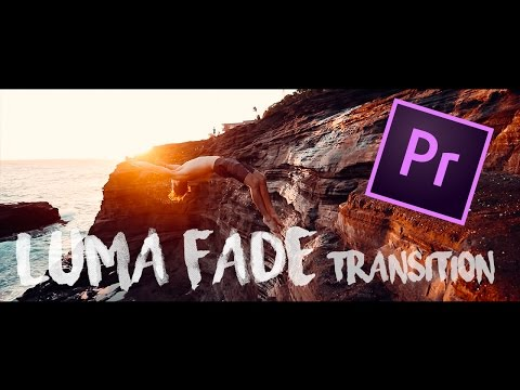 BEST Luma Fade Transition | Adobe Premiere Pro CC 2017 Tutorial (EASIEST)