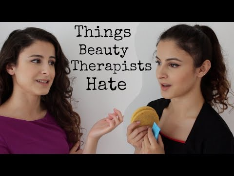 THINGS CLIENTS DO THAT ANNOY BEAUTY THERAPISTS
