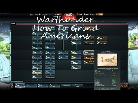 Warthunder - How to/I  Grind American Planes / Tech Line (Tutorial)