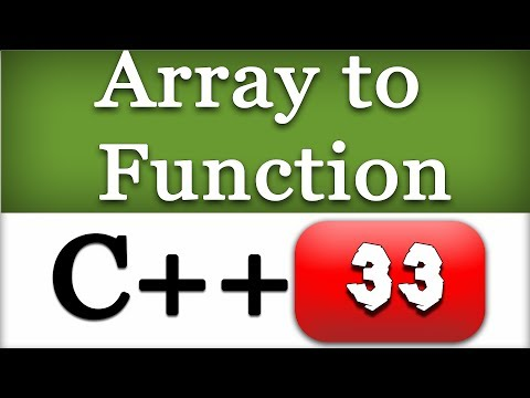 Passing an Array to a Function in C++ | CPP Programming Video Tutorial