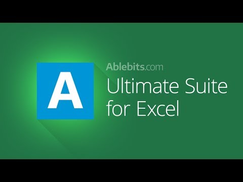 Ablebits Ultimate Suite: 60+ professional tools for your daily work in Excel 2016 – 2007