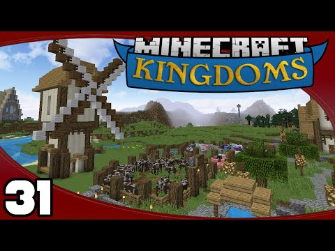 Kingdoms - Ep. 31: Annona's Windmill