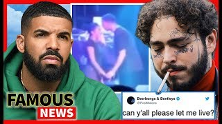 Drake & a 17 Year Old Fan Video Goes Viral, Post Malone Begs Fans To Let Him Live   Famous News