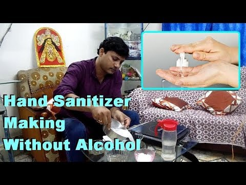Hand sanitizer making without Alcohol .