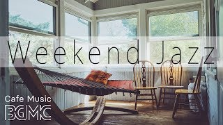 Download Weekend Jazz - Relaxing Jazz Hiphop & Jazz Music - Chill Out Cafe Jazz Radio Video