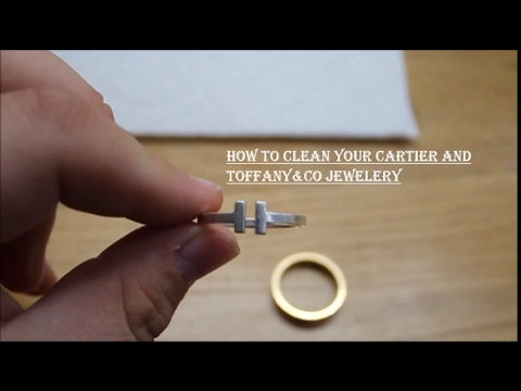 How i clean my Cartier and Tiffany jewelery