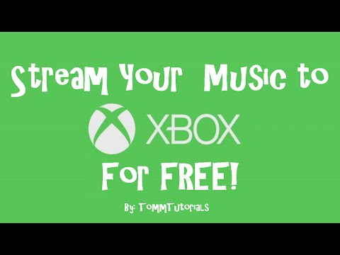 How to Stream Music To Any Xbox for FREE! iPhone/iPod/iPad - 2017