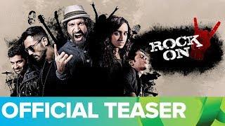 Rock On 2 Official Teaser with Subtitle | Farhan Akhtar, Shraddha Kapoor, Arjun Rampal, Prachi Desai
