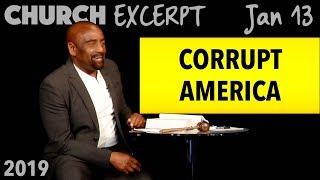 Download The Corruption of America: Weak Men, Pot, Hatred of Parents (Church Excerpt, Jan 13) Video