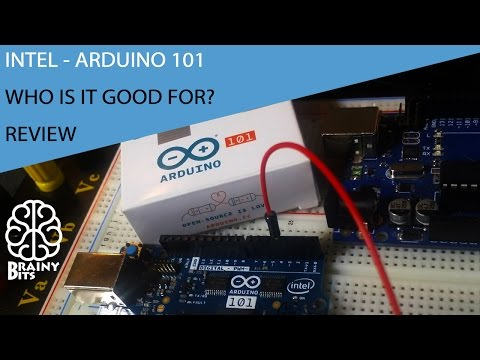 Intel Curie - Arduino/Genuino 101 - Quick overview - Who is it good for?