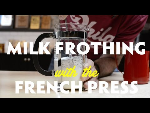 Milk Frothing with the French Press