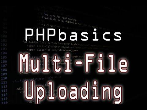 PHP Basics: Uploading Multiple Files
