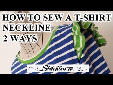 How to Sew a T Shirt stretch or knit neckline 2 ways