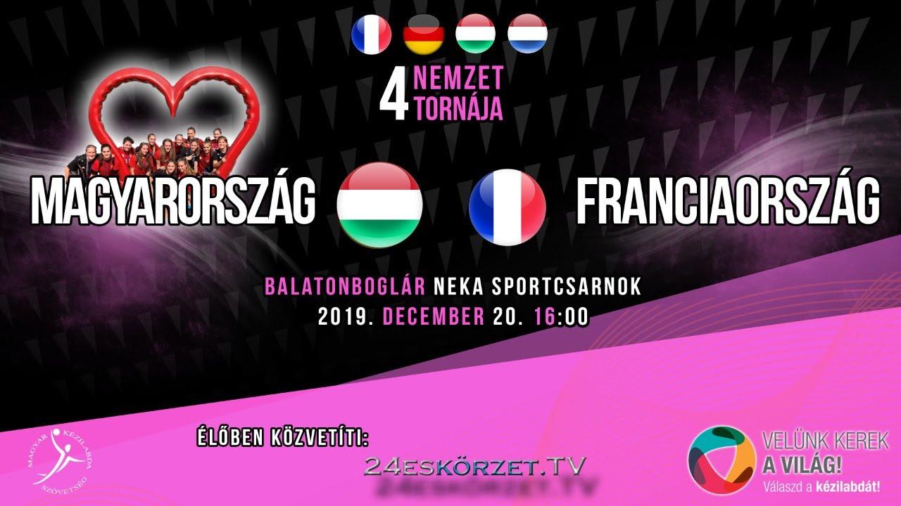 4 Nemzet tornája Magyarország - Franciaország női ifjúsági kézilabda mérkőzés