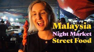 Malaysia Night Market Street Food