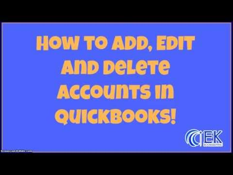 How To Add, Edit And Delete Accounts In QuickBooks!  - EK Bookkeeping