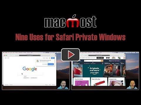 Nine Uses for Safari Private Windows (MacMost #1822)