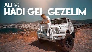 Ali471 - Hadi Gel Gezelim (Official Video)