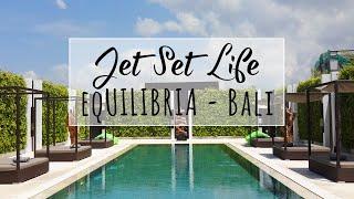 eqUILIBRIA Seminyak Bali | Hotel & Villa Tour