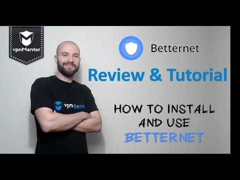 🥇  BetterNet VPN Review & Tutorial 2018 ⭐⭐⭐
