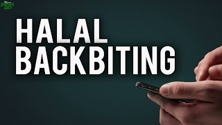 Halal Way of Backbiting