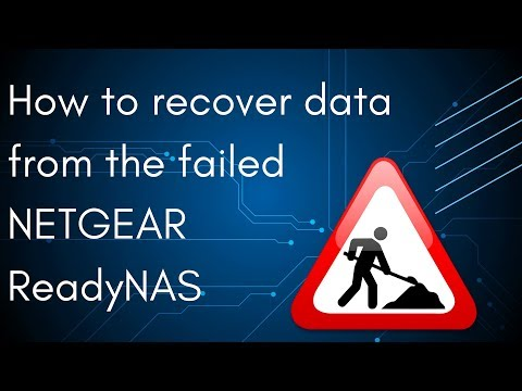 How to recover data from the failed NETGEAR ReadyNAS