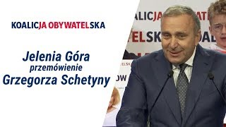Grzegorz Schetyna, Regionalna Konwencja Wyborcza, Jelenia Góra #KoalicjaObywatelska, 22.09.2019