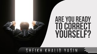 Are You Ready To Correct Yourself? ᴴᴰ ┇ Powerful Speech ┇ by Sheikh Khalid Yasin ┇ TDR Production ┇