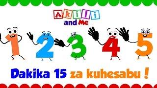 Hesabu na Akili! - dakika 15 za kuhesabu kwa watoto - Kiswahili na Kiingereza