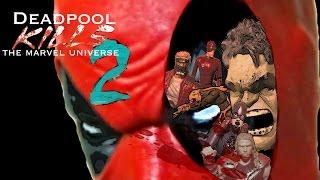 Deadpool Kills The Marvel Universe Stop Motion Film Part 2