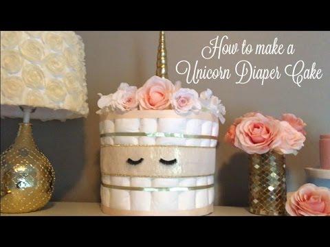 ✨🦄 ✨How to Make a Diaper Cake:  Unicorn Diaper Cake ✨🦄✨