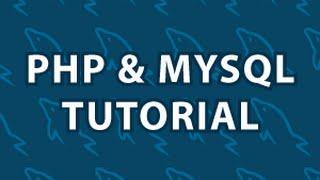 PHP MySQL Tutorial