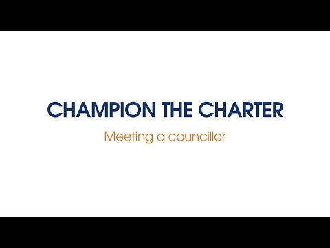 Champion The Charter - Meeting A Councillor