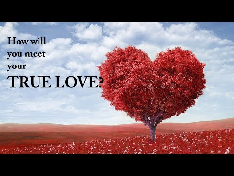 True Love - How will you meet your TRUE LOVE? | LOVE PERSONALITY TEST | BLOODY CHANNEL
