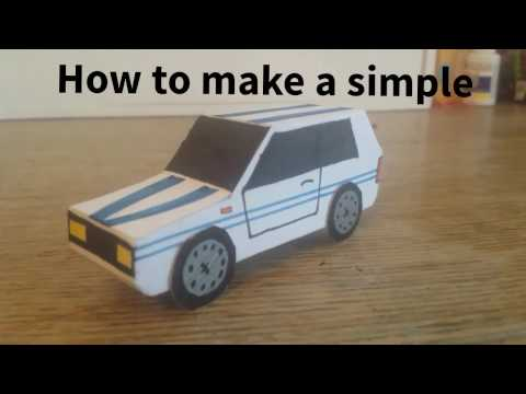 How to make a Simple paper car