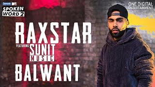 Balwant | Raxstar | Sunit Music | Official Music Video | Panasonic Mobile MTV Spoken Word 2